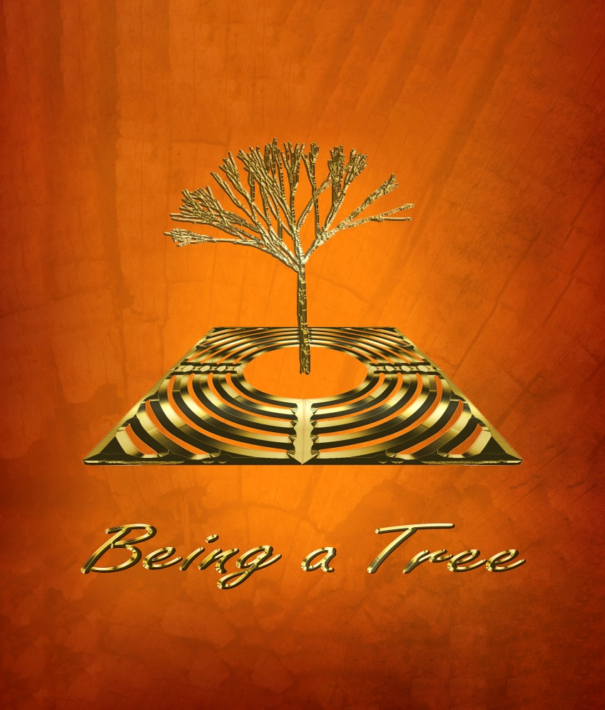 front cover of book entitled Being a Tree